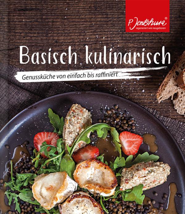 """Basisch kulinarisch"" – das neue Jentschura Kochbuch 1"